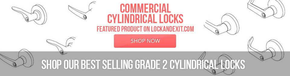 Grade 2- Commercial Cylindrical Locks